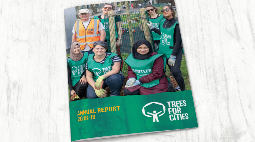 Trees for Cities Annual Report design 2018-2019